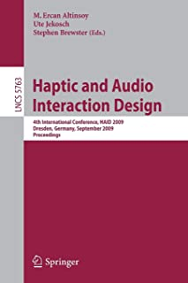 Haptic and Audio Interaction Design: 4th International Conference