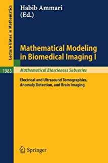 Mathematical Modeling in Biomedical Imaging I: Electrical and Ultrasound Tomographies