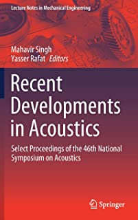 Recent Developments in Acoustics: Select Proceedings of the 46th National Symposium on Acoustics