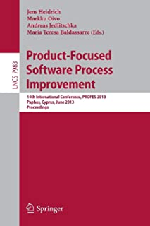 Product-Focused Software Process Improvement: 14th International Conference