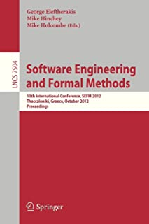 Software Engineering and Formal Methods: 10th International Conference