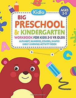 Big Preschool & Kindergarten Workbook for Kids 2 to 5 year olds - Alphabet