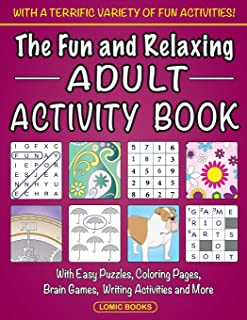 The Fun and Relaxing Adult Activity Book: With Easy Puzzles